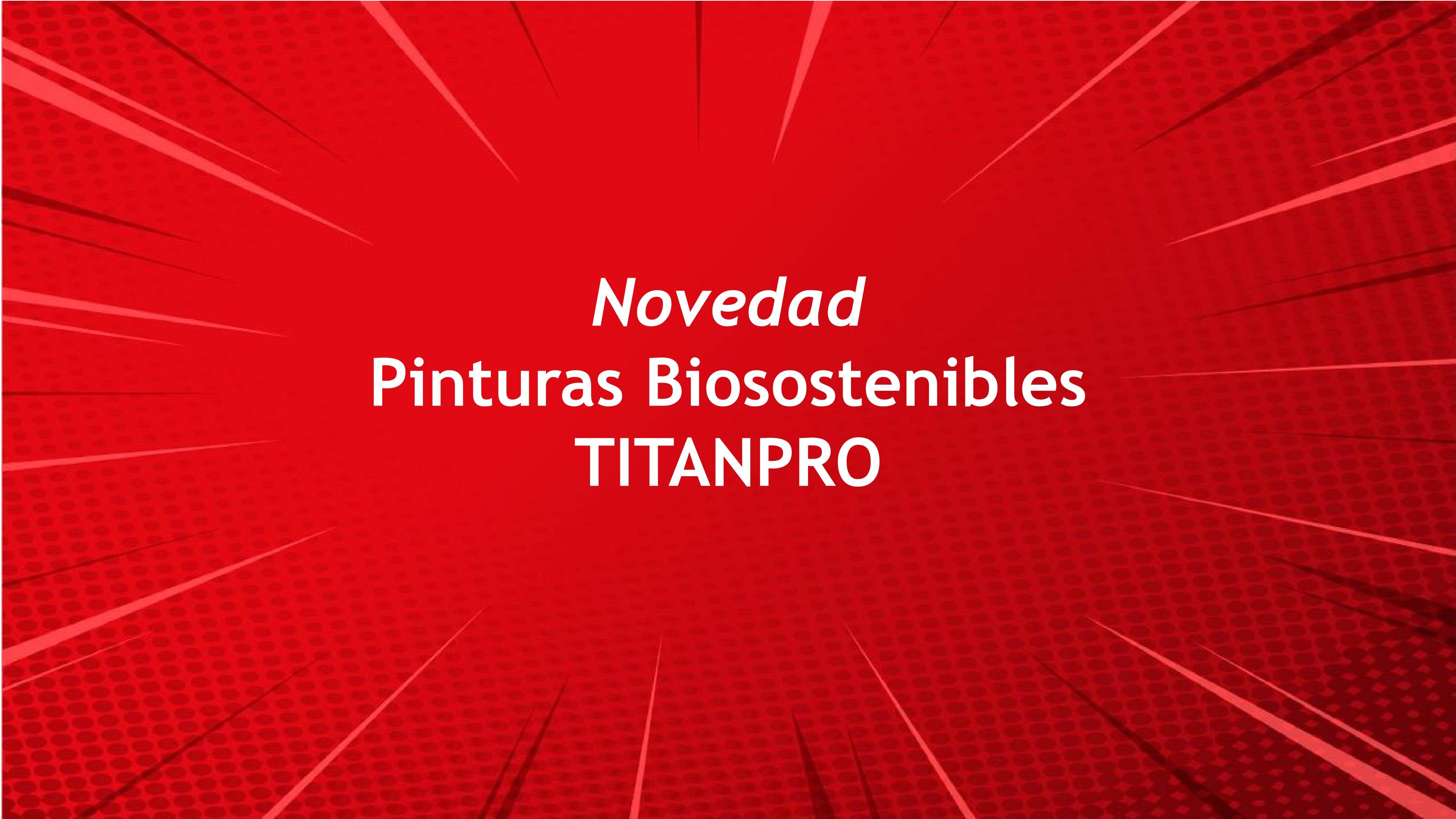 Informacion pintura biosostenible Titanpro
